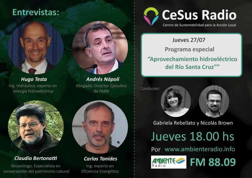"""#CeSusRadio un programa especial: """"Aprovechamiento hidroeléctrico del Río Santa Cruz"""""""