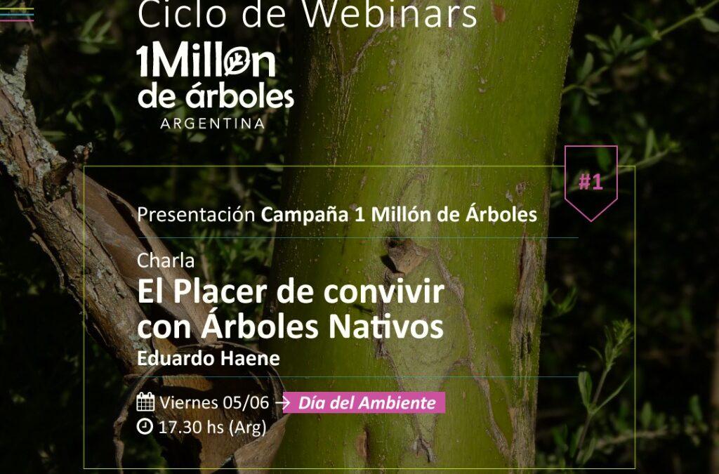 """Charla 1: Ciclo de Webinars """"1 Millón de Árboles"""""""
